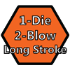 Long Stroke (1 Die 2 Blow)